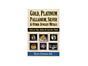 Gold, Platinum, Palladium, Silver And Other Jewelry Metals Paperback Edition