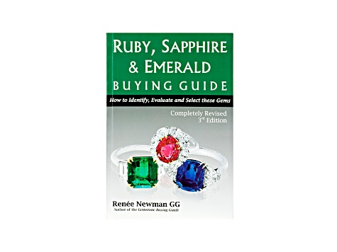 Ruby, Sapphire & Emerald Buying Guide, 3rd Edition By Renee Newman