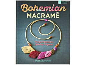Bohemian Macrame: Unique Macrame Jewelry Projects By Gwenael Petiot
