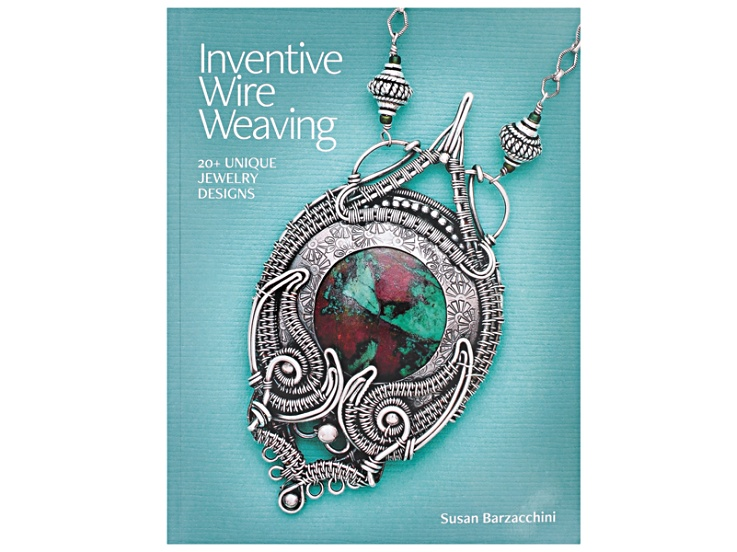 Inventive Wire Weaving: 20+ Unique Jewelry Designs By Susan ...