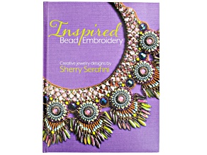 Inspired Bead Embroidery: Creative Jewelry Designs By Sherry Serafini 128 Pages