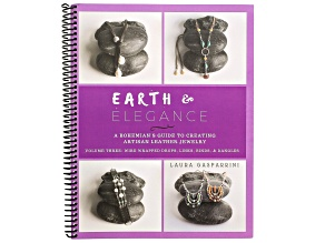 Earth & Elegance Vol 3: Wire Wrapped Drops, Links, Binds & Dangles By Laura Gasparrini