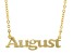 """Gold Tone """"August"""" Necklace"""