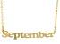 "Gold Tone ""September"" Necklace"