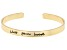 """""""Bless Your Heart"""" Gold Tone Cuff Bracelet"""