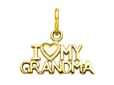 10k Yellow Gold I Love My Grandma Charm