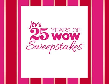 JTV's 25 Years of Wow Sweepstakes